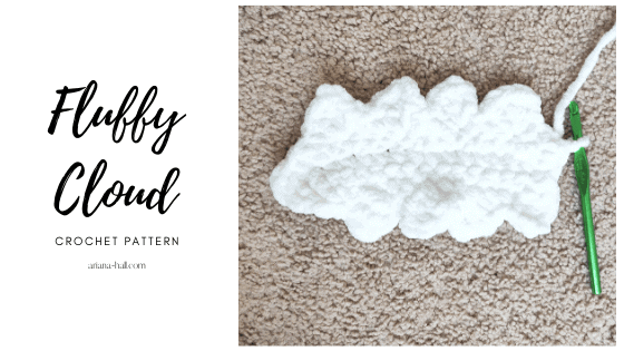 Crochet fluffy cloud with blanket yarn and a green crochet hook.